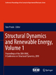 Structural Dynamics and Renewable Energy, Volume 1 - Tom Proulx;  Tom Proulx
