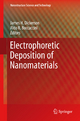 Electrophoretic Deposition of Nanomaterials - James H. Dickerson;  James H. Dickerson;  Aldo R. Boccaccini;  Aldo R. Boccaccini