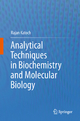Analytical Techniques in Biochemistry and Molecular Biology - Rajan Katoch