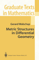 Metric Structures in Differential Geometry - Gerard Walschap