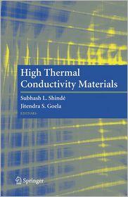 High Thermal Conductivity Materials - Subhash L. Shinde (Editor), Jitendra Goela (Editor)