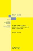 Chung, Kai Lai;Walsh, John B.: Markov Processes, Brownian Motion, and Time Symmetry