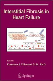 Interstitial Fibrosis in Heart Failure - Francisco Villarreal (Editor)