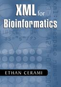 Cerami, Ethan: XML for Bioinformatics