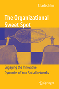 Ehin, Charles: The Organizational Sweet Spot
