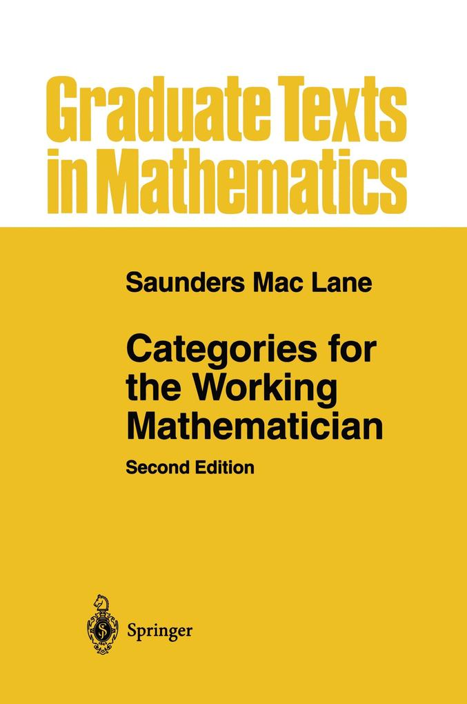 Categories for the Working Mathematician als Buch von Saunders Mac Lane - Springer