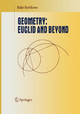 Geometry: Euclid and Beyond - Robin Hartshorne