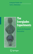Richardson, Curtis: The Everglades Experiments