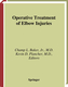 Operative Treatment of Elbow Injuries - Champ L. Baker
