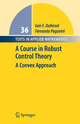 A Course in Robust Control Theory - Geir E. Dullerud; Fernando Paganini