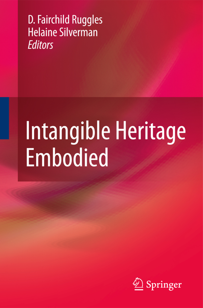 Intangible Heritage Embodied als Buch von - Springer New York