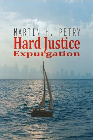 Hard Justice - Martin H Petry