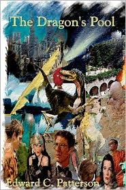 The Dragon's Pool - Edward C. Patterson