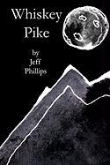 Whiskey Pike