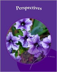 Perspectives: Poems That Will Touch Your Heart - Lorraine Holmes Milton, Eric Terrill Holmes