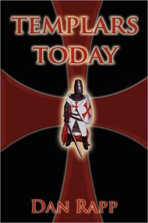 Templars Today - Dan Rapp