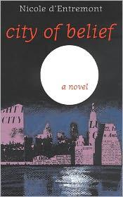 City of Belief - Nicole d'Entremont