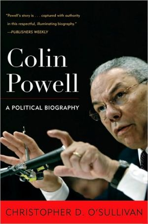 Colin Powell: A Political Biography - Christopher D. O'Sullivan