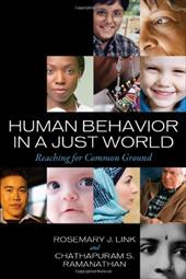 Human Behavior in a Just World: Reaching for Common Ground - Link, Rosemary / Ramanathan, Chathapuram S.