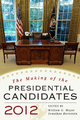The Making of the Presidential Candidates 2012 - William G. Mayer;  Jonathan Bernstein