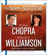 The Spirit of Success: Consciousness and the Economy - Marianne Williamson