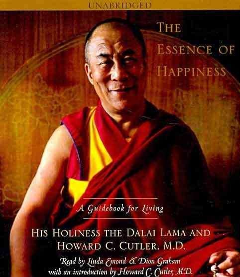 The Essence of Happiness - His Holiness the Dalai Lama