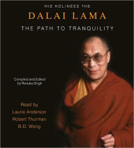 The Path to Tranquility (Reissue): Daily Meditations by the Dalai Lama - Dalai Lama