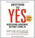 Getting to Yes - Roger Fisher