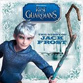 The Story of Jack Frost (Rise of the Guardians) - Children's Art Staff