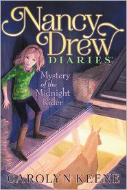 Mystery of the Midnight Rider (Nancy Drew Diaries Series #3) - Carolyn Keene