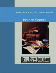 Poems by Currer, Ellis, and Acton Bell - Bronte Sisters