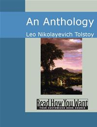 An Anthology - Leo Nikolayevich Tolstoy