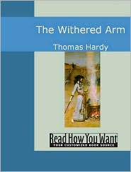 The Withered Arm - Thomas Hardy