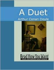 A Duet - Arthur Conan Doyle