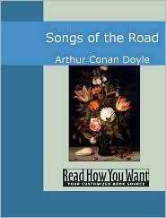 Songs of the Road - Arthur Conan Doyle