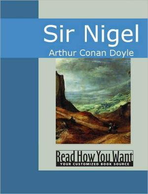 Sir Nigel - Arthur Conan Doyle