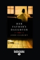 Her Father's Daughter: Easyread Large Edition