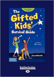 The Gifted Kids' Survival Guide - Judy Galbraith M.A., Nancy Meyers, Meg Bratsch