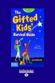 Gifted Kids' Survival Guide - Judy Galbraith