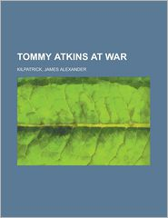 Tommy Atkins At War