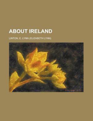 About Ireland - E. Lynn Linton