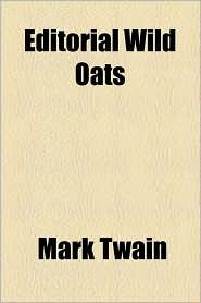 Editorial Wild Oats - Mark Twain