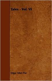 Tales - Vol. Vi - Edgar Allan Poe