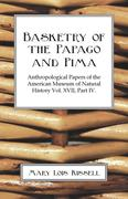 Kissell, Mary Lois: Basketry Of The Papago And Pima