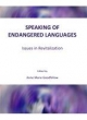 Speaking of Endangered Languages - Anne Marie Goodfellow