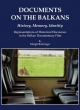 Documents on the Balkans - History, Memory, Identity - Margit Rohringer