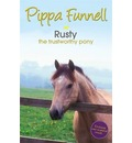 Tilly's Pony Tails: Rusty the Trustworthy Pony - Pippa Funnell