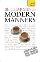 Teach Yourself be Charming: Manners in the Modern World (Teach Yourself General)