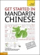 Get Started in Mandarin Chinese: Teach Yourself - Song Lianyi