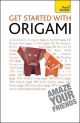 Get Started with Origami - Robin Harbin